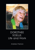 Dorothee Soelle: Life and Work