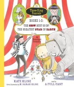 The Show Must Go On! the Greatest Star on Earth Books 1-2  [Audio]