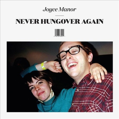 Never Hungover Again by Joyce Manor.