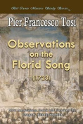 Observations on the Florid Song (1723) - Expanded Edition