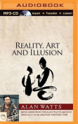 Reality, Art and Illusion [Audio]