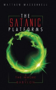 The Satanic Platforms