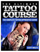 The Ultimate Tattoo Course