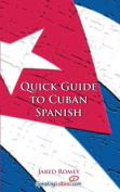 Quick Guide to Cuban Spanish
