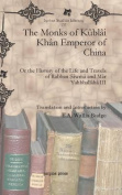 The Monks of Kublai Khan Emperor of China
