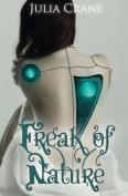 Freak of Nature: Ifics #1