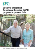 Lifestyle-Integrated Functional Exercise Program to Prevent Falls