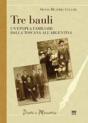 Tre Bauli [ITA]