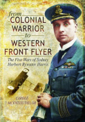 From Colonial Warrior to Western Front Flyer