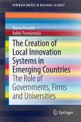 The Creation of Local Innovation Systems in Emerging Countries