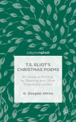 T.S. Eliot's Christmas Poems