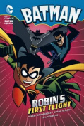 Robin's First Flight (DC Super Heroes