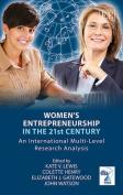 Women'S Entrepreneurship in the 21st Century