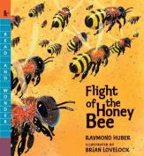 Flight of the Honey Bee (Read and Wonder