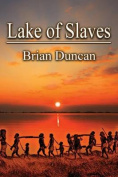 Lake of Slaves