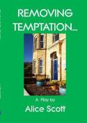 Removing Temptation