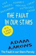 The Fault in Our Stairs
