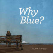 Why Blue?