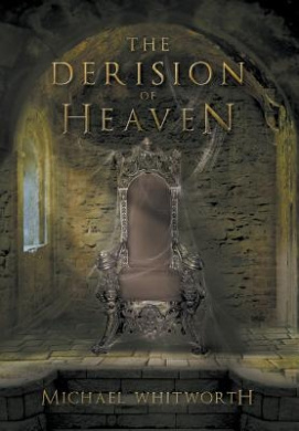 The Derision of Heaven: A Guide to Daniel