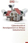 Cybersecurite Et Renseignement En Afrique Subsaharienne  [FRE]