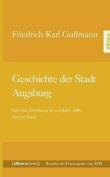 Geschichte Der Stadt Augsburg [GER]