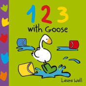 123 with Goose (Learn with Goose) [Board book]