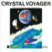 Crystal Voyager [Original Soundtrack]