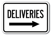 Deliveries with right arrow Sign 30cm x 46cm Heavy Gauge Aluminium Signs