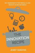 The Innovation Recipe