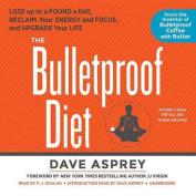 The Bulletproof Diet [Audio]