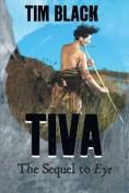 Tiva: The Seguel to Eye