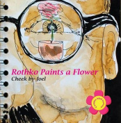 Rothko Paints a Flower