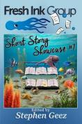 Fresh Ink Group Short Story Showcase #1