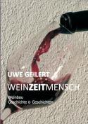 Wein Zeit Mensch [GER]