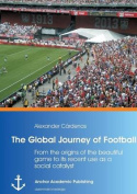The Global Journey of Football