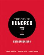 The Other Hundred Entrepreneurs