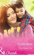 Texas Mum