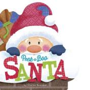 Peek-a-Boo Santa (Charles Reasoner Holiday Books) [Board book]