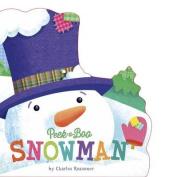 Peek-a-Boo Snowman (Charles Reasoner Holiday Books) [Board book]