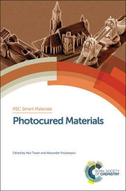 Photocured Materials (Smart Materials Series)