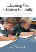 Educating Our Children Faithfully