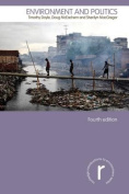 Environment and Politics (Routledge Introductions to Environment
