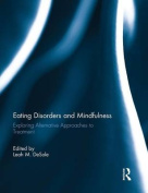 Eating Disorders and Mindfulness