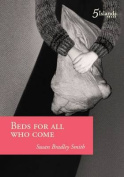 Beds For All Who Come