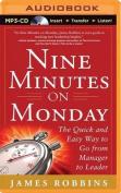 Nine Minutes on Monday [Audio]