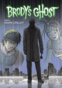 Brody's Ghost, Volume 6