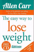The Easy Way to Lose Weight [With CD (Audio)]