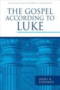 The Gospel According to Luke (Pillar New Testament Commentary