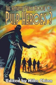 The Alchemy Press Book of Pulp Heroes 3