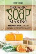 Organic Soap Making